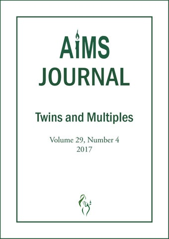 AIMS Journal Vol 29 No 4 2017 Twins and Multiples by AIMS