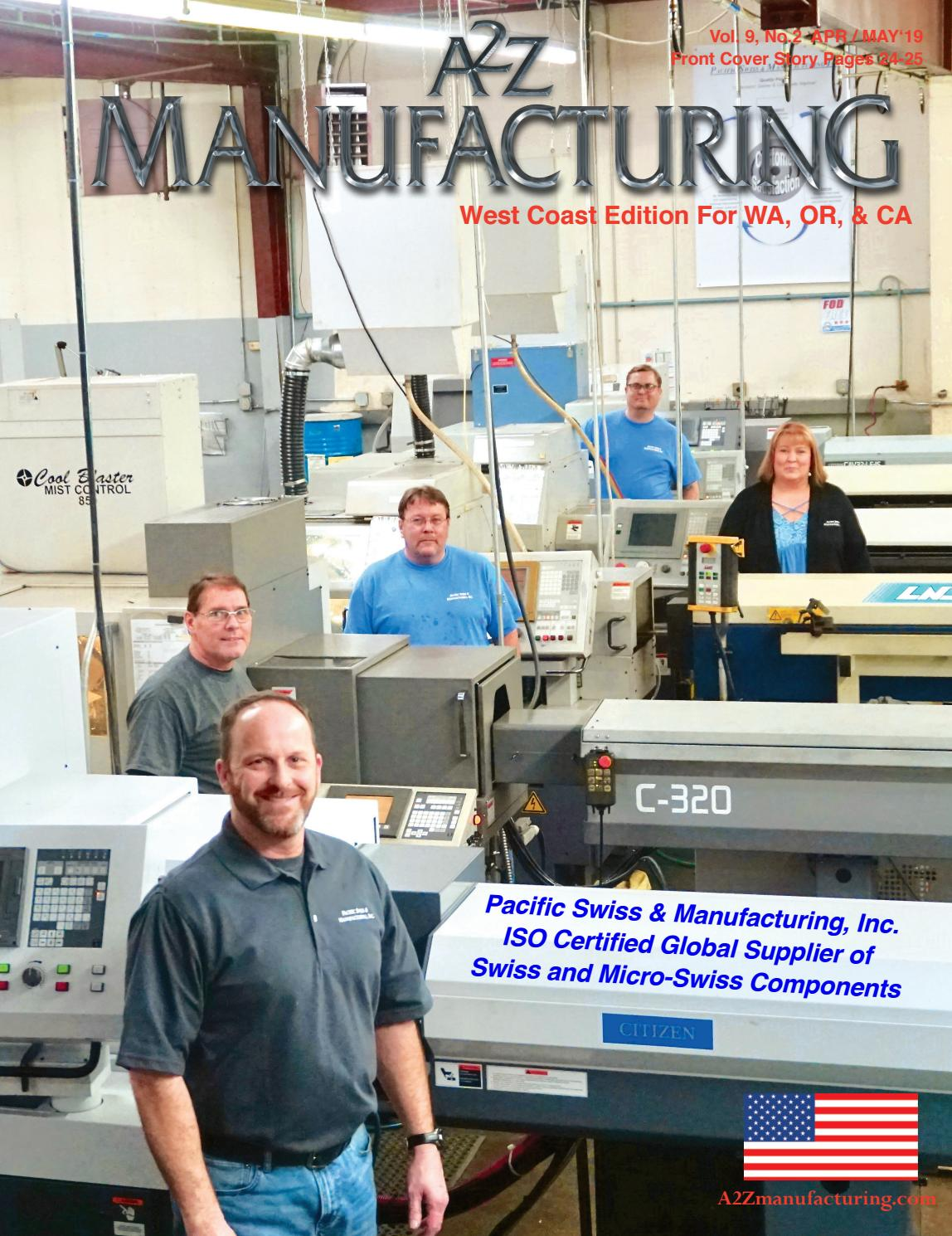 West Coast A2Z Manufacturing Magazine APR-MAY 2019 by A2Z