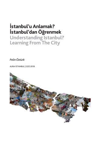 Page 14 of İstanbul'u Anlamak? İstanbul'dan Öğrenmek Understanding Istanbul? / Learning From The City - Pelin Öztürk