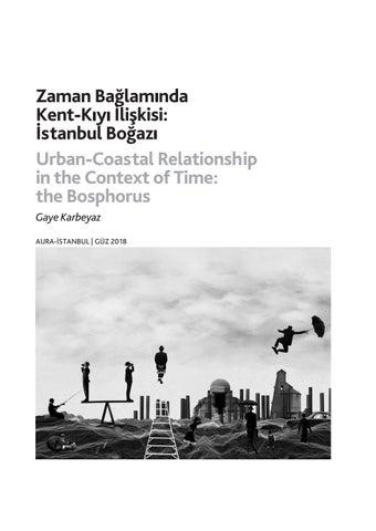 Page 18 of Zaman Bağlamında Kent-Kıyı İlişkisi: İstanbul Boğazı / Urban-Coastal Relationship in the Context of Time: the Bosphorus - Gaye Karbeyaz