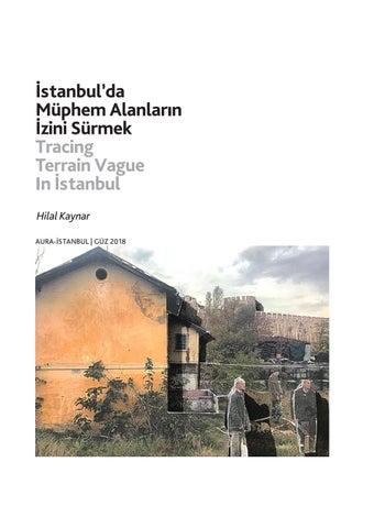Page 34 of İstanbul'da Müphem Alanların İzini Sürmek / Tracing Terrain Vague In İstanbul - Hilal Kaynar