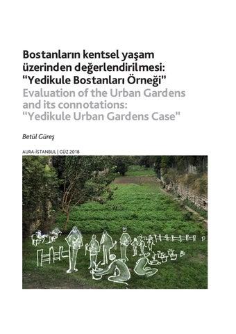 """Page 42 of Bostanların Kentsel Yaşam Üzerinden Değerlendirilmesi: """"Yedikule Bostanları Örneği"""" / Evaluation of the Urban Gardens and its Connotations: """"Yedikule Urban Gardens Case"""" - F. Betül Güreş"""