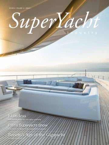 SuperYacht Industry 2019 Issue 1 by Yellow & Finch
