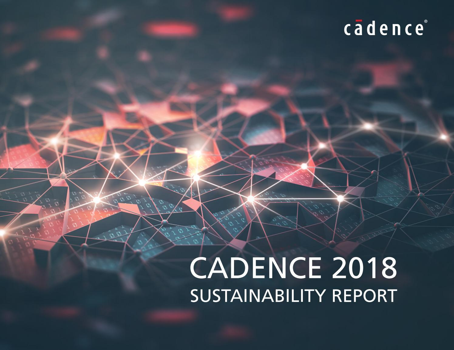 Cadence 2018 Sustainability Report By Cadence Issuu