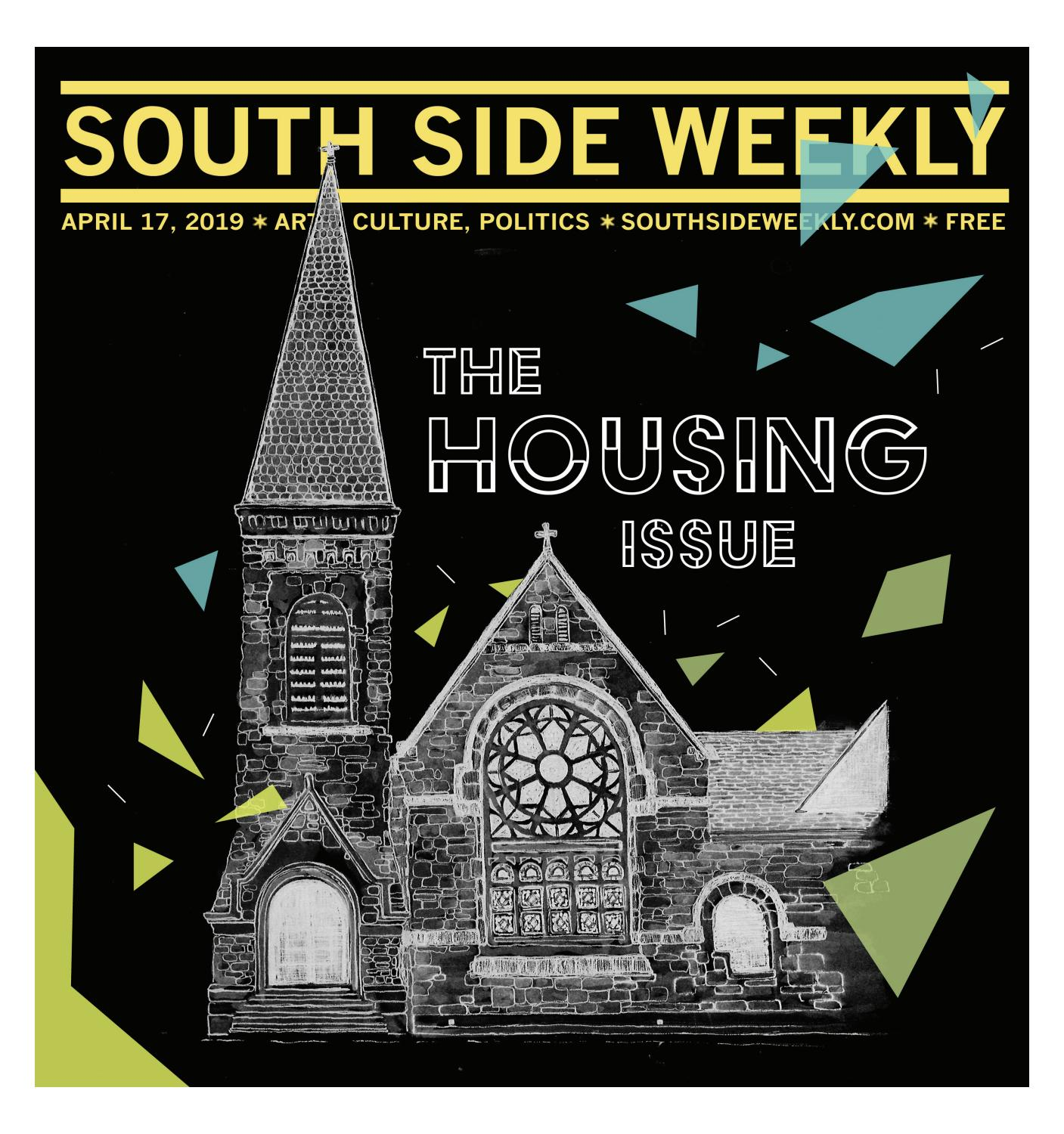 April 17, 2019 by South Side Weekly - issuu