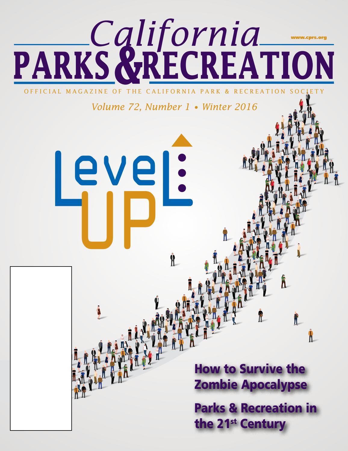 California Parks & Recreation magazine, Winter 2016, Vol. 72, No ...