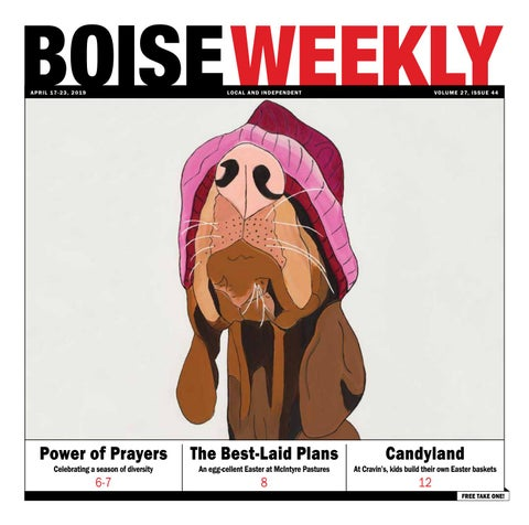 0d3eecf11b56 Boise Weeky Vol. 27 Issue 44 by Boise Weekly - issuu