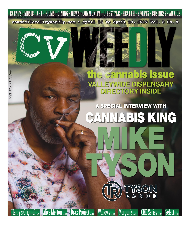 Coachella Valley Weekly - April 18 to April 24, 2019 Vol  8