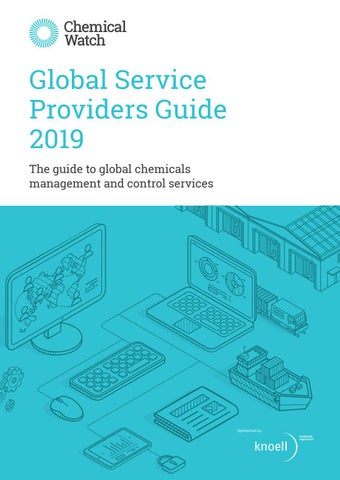 Global Service Providers Guide 2019 by Chemical Watch - issuu