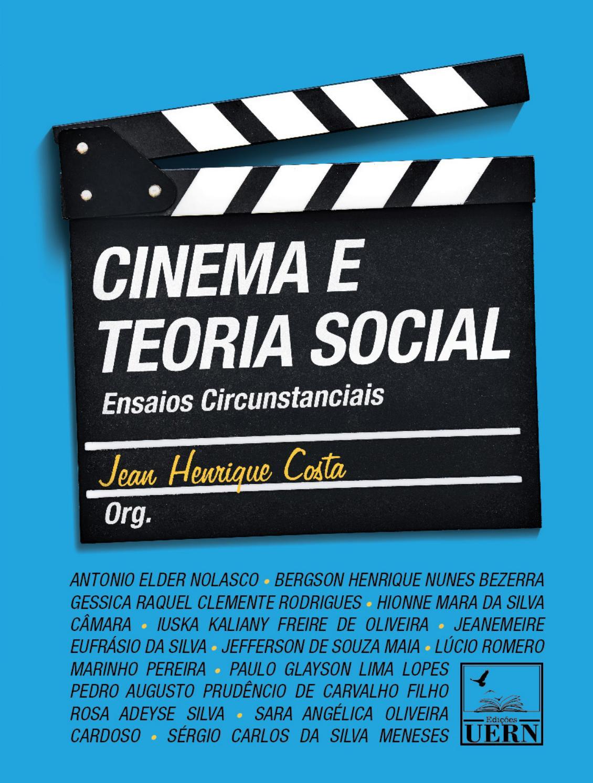 a7bb896a32d9a1 Cinema e Teoria Social: ensaios circunstanciais by Editora ...