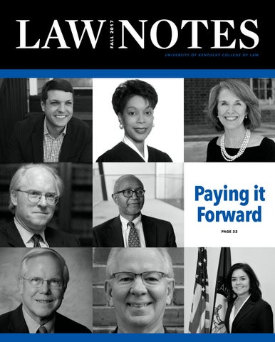 UK Law Notes Magazine 2017 by University of Kentucky COL - issuu