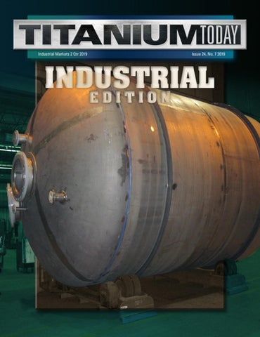 TITANIUM TODAY - Industrial Edition 2019 by TITANIUMTODAY - issuu