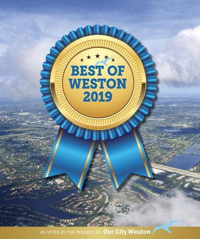 d662e77f0cb Best of Weston 2019 by Our City Media - issuu