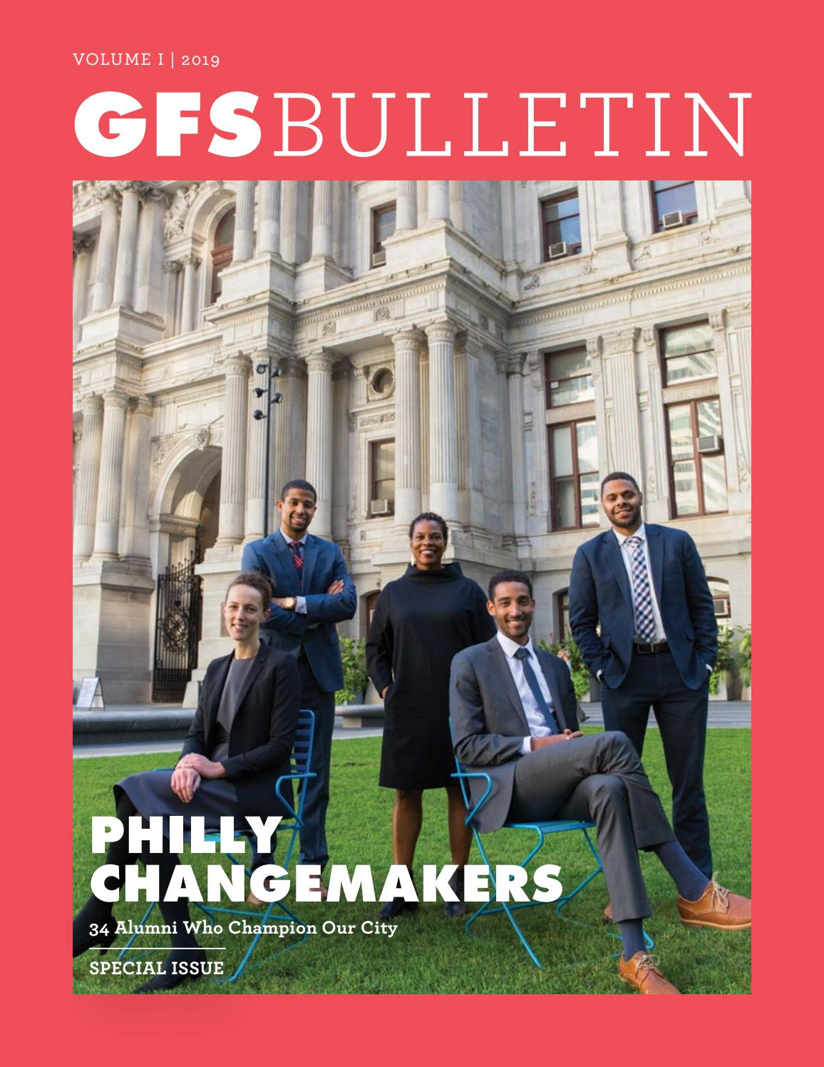 GFS Bulletin: Philly Changemakers, Vol  I 2019 by Germantown Friends