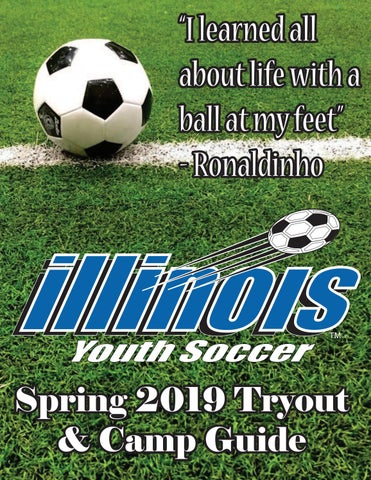 Illinois Youth Soccer Spring 2019 Tryout & Camp Guide by