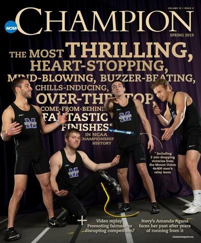 9b6b7572 NCAA Champion Magazine Spring 2019 by NCAAChampion - issuu