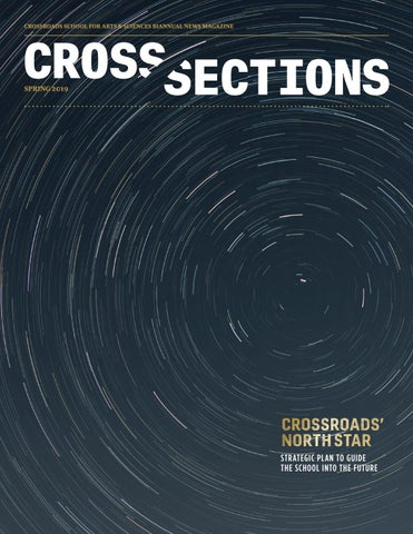 Cross Sections (Spring 2019) by Crossroads School for Arts