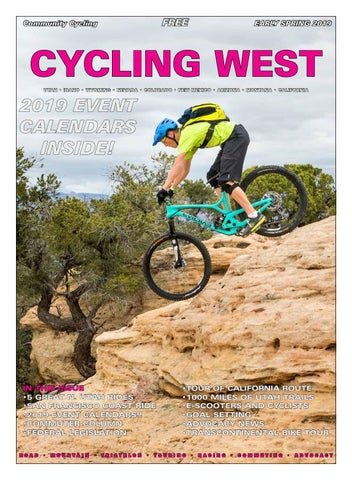 Cycling West and Cycling Utah March 2019 issue by Cycling