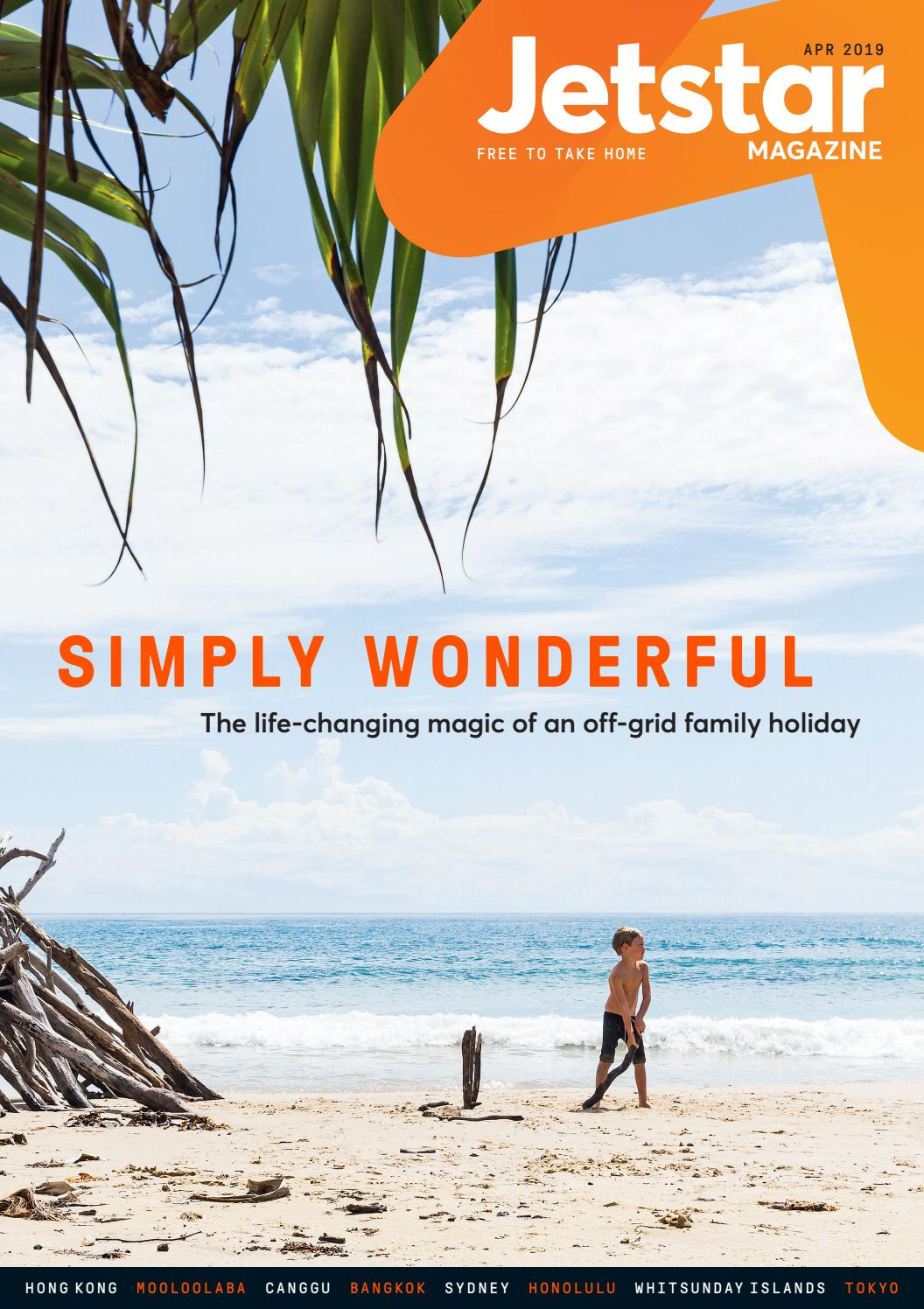 Jetstar Australia Magazine - APRIL 2019 by Jetstar Magazine