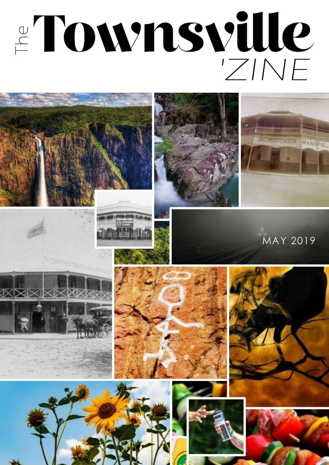 The Townsville Zine - May by The Townsville 'Zine - issuu