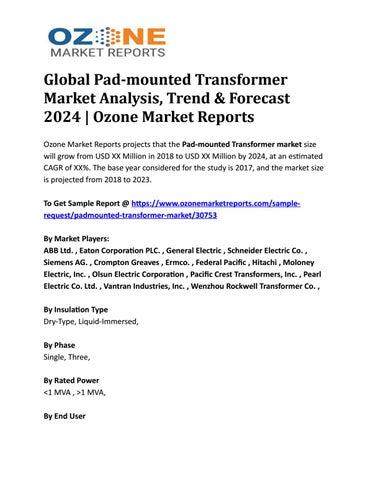 Global Pad-mounted Transformer Market Analysis, Trend