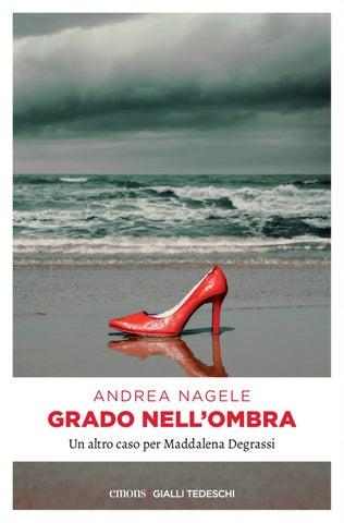 """Risultati immagini per """"Grado nell'ombra"""" di Andrea Nagele"""
