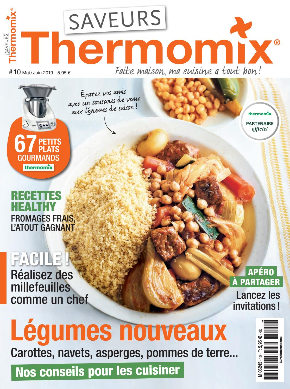 Cuisinez Comme Les Chefs Thermomix saveurs thermomix n° 10saveurs magazine - issuu