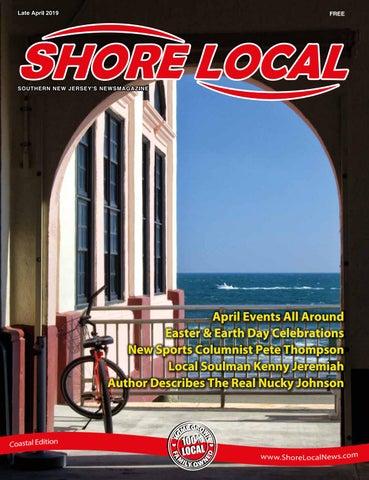 SHORE LOCAL | Coastal | APRIL 18 - MAY 1, 2019 by Mike Kurov - issuu