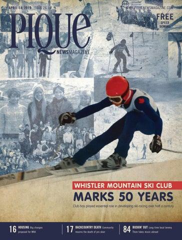 11d3ff2ecc3 Pique Newsmagazine 2616 by Whistler Publishing - issuu