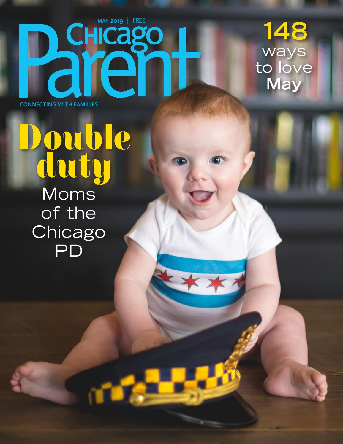 Chicago Parent, May 2019 by Chicago Parent - issuu