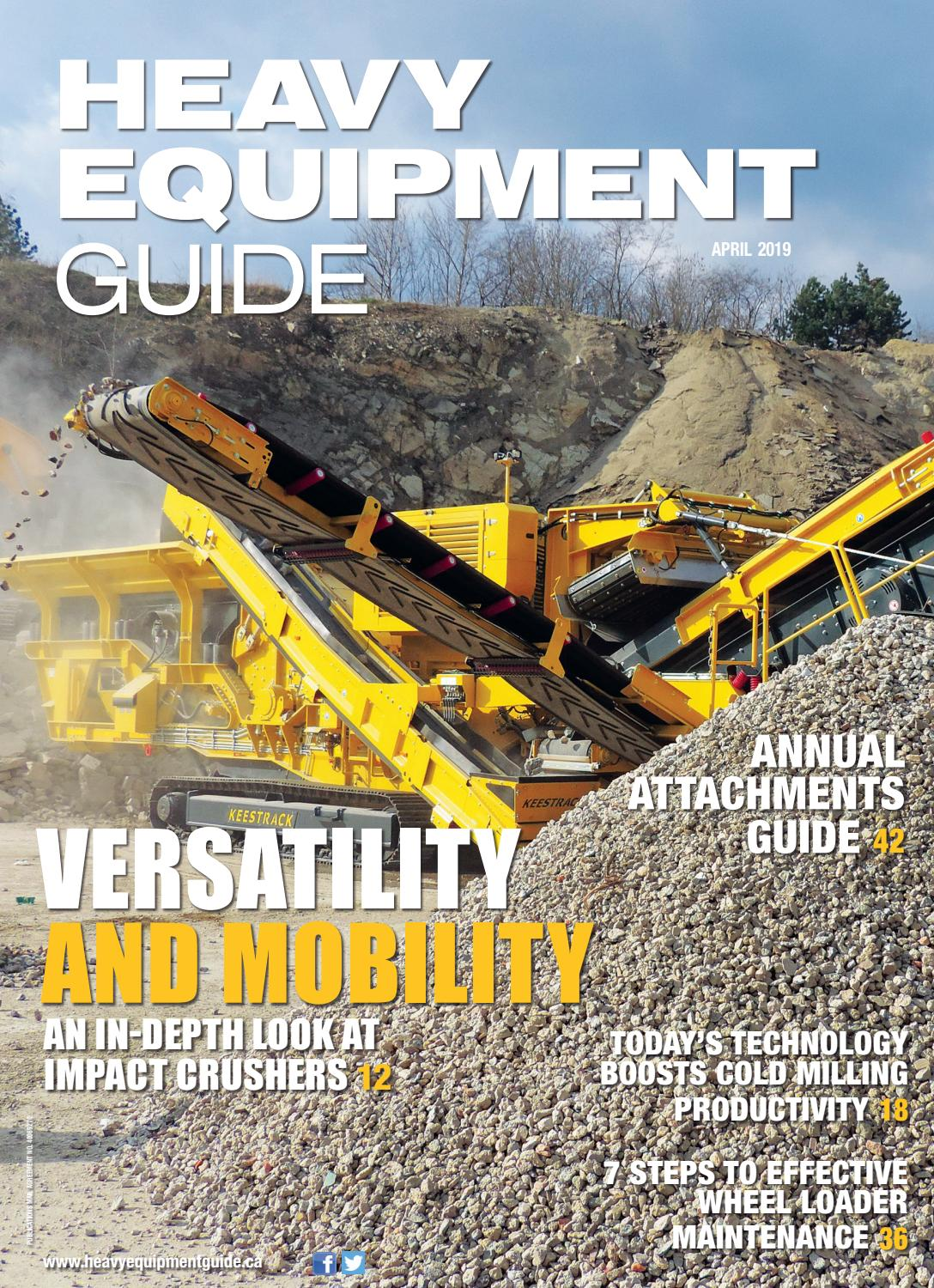 Heavy Equipment Guide April 2019, Volume 34, Number 4 by