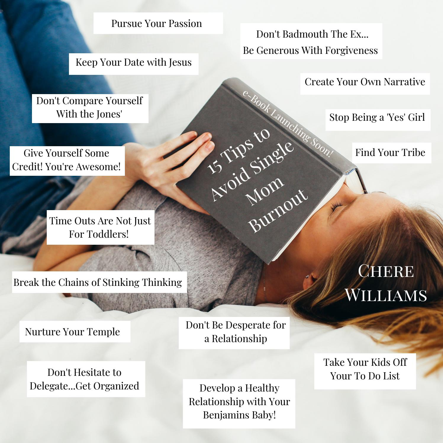 15 Tips To Avoid Single Mom Burnout Preview By Chere Williams Issuu