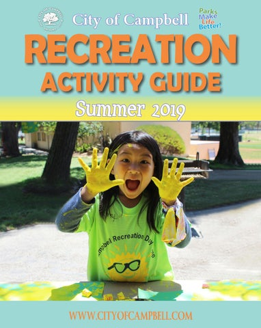 64dfab76c2824 Summer 2019 Recreation Activity Guide by City of Campbell - issuu