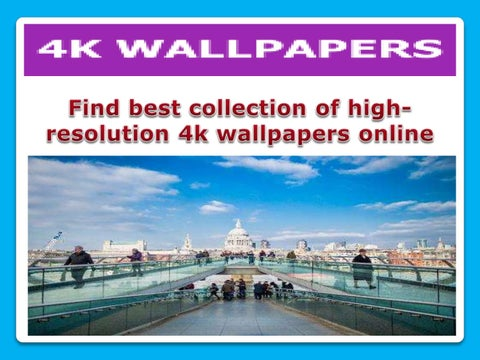 Find Best Collection Of High Resolution 4k Wallpapers Online