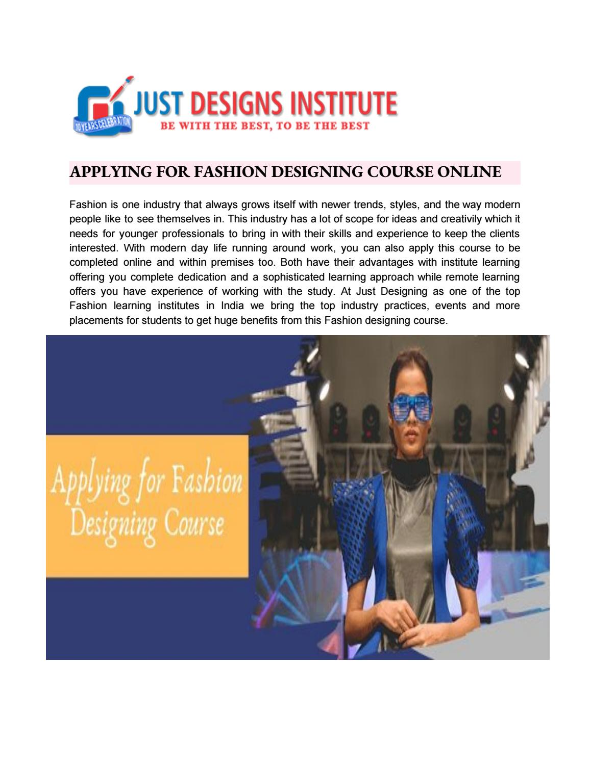 How To Apply For Fashion Designing Course Online By Just Desgin Issuu