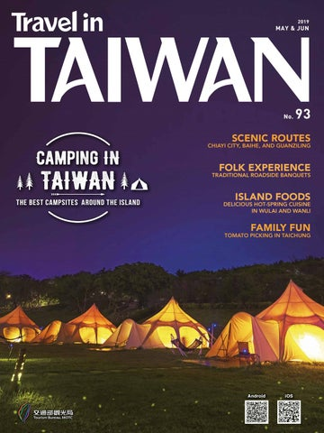 Travel in Taiwan (No 93 2019 5/6 ) by Travel in Taiwan - issuu