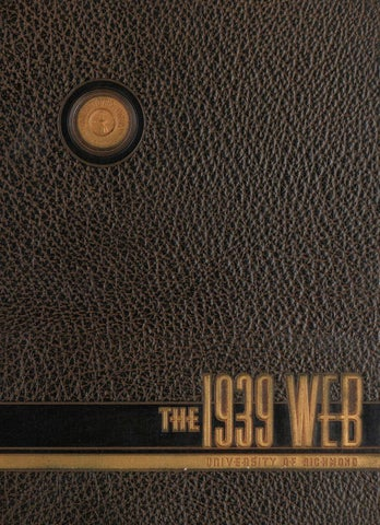 The Web - 1939 by UR Scholarship Repository - issuu
