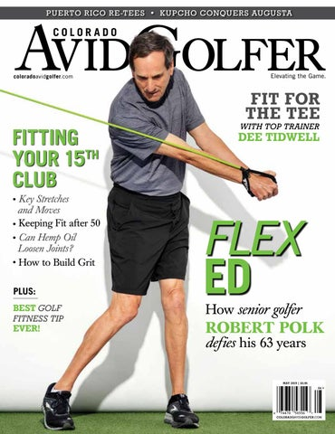 2019 May Colorado AvidGolfer Magazine by Colorado AvidGolfer