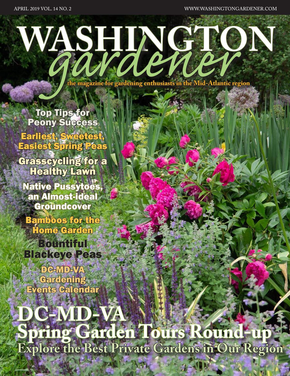 Washington Gardener April 2019 By Kathy J Issuu