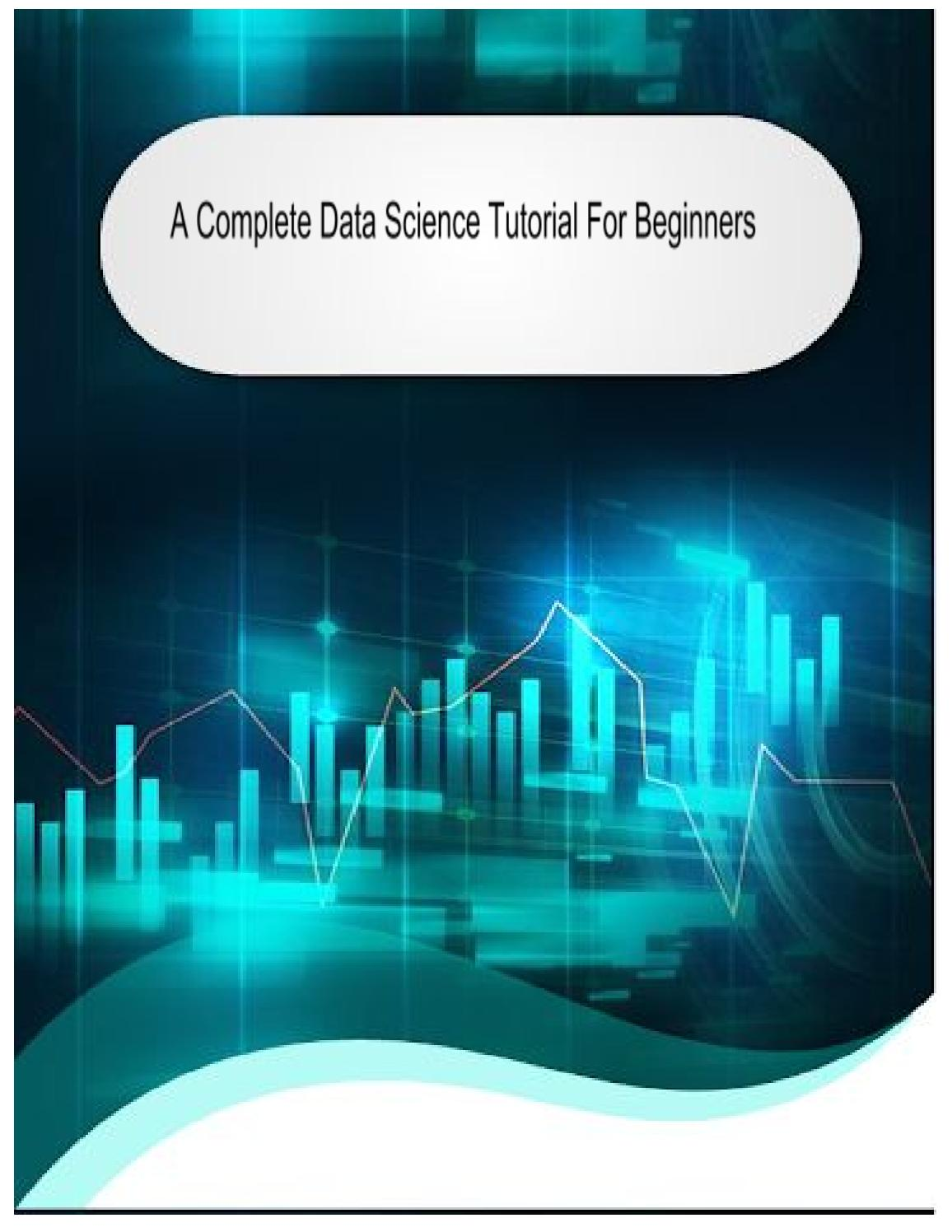 The Complete Data Science Tutorial by aakash bachheriya123