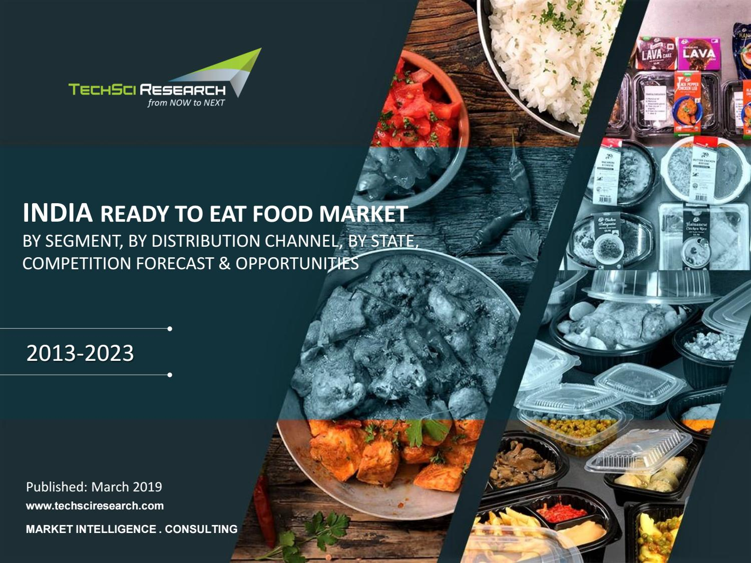 India Ready-To-Eat Food Market Forecast & Opportunties