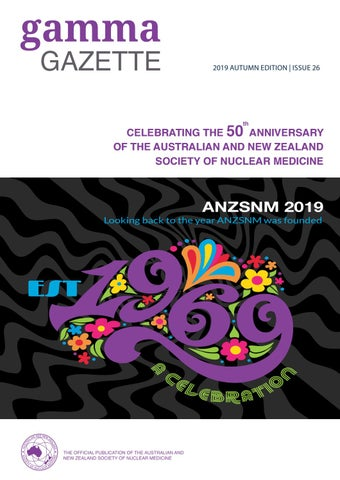 Gamma Gazette Autumn Edition 2019 By ANZSNM Issuu
