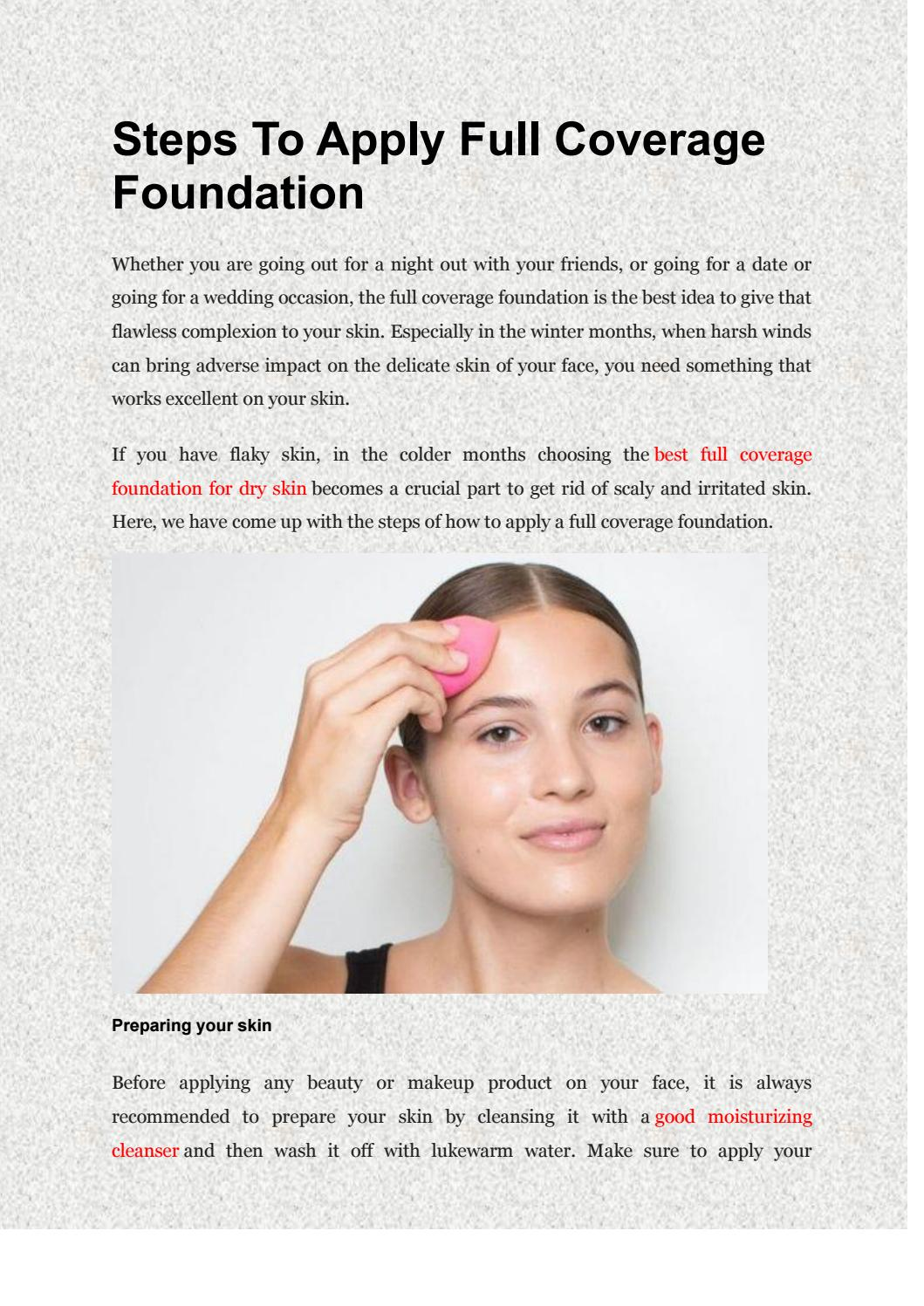 Steps To Apply Full Coverage Foundation By Jessicacarter Issuu