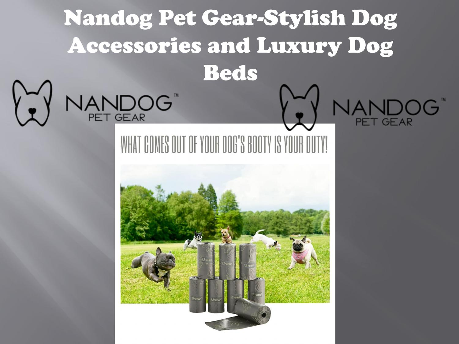 Nandog Pet Gear-Stylish Dog Accessories and Luxury Dog Beds