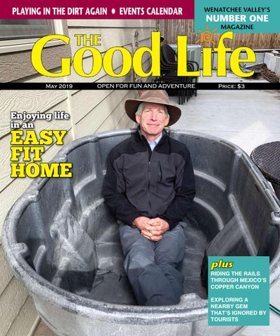 The Good Life May 2019 By The Good Life Issuu