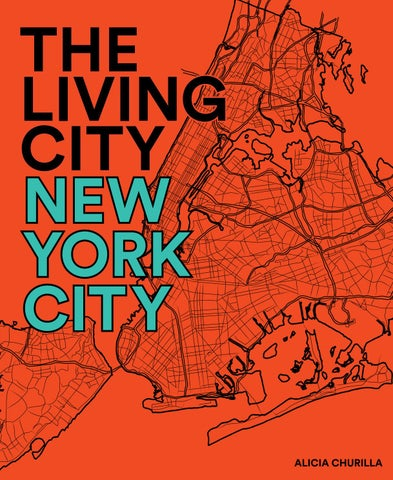 677381eef0000 The Living City: New York City by Alicia Churilla - issuu