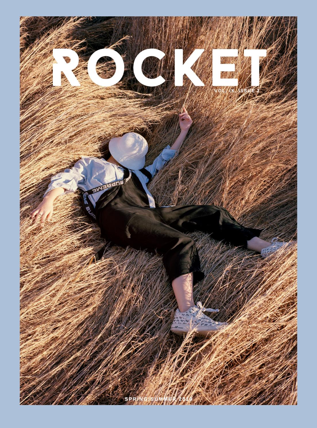 f60f4f1b71 ROCKET SPRING/SUMMER 2019 by ROCKET Magazine - issuu