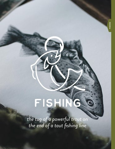 Page 9 of Fishing: the tug of a powerful trout on  the end of a taut fishing line