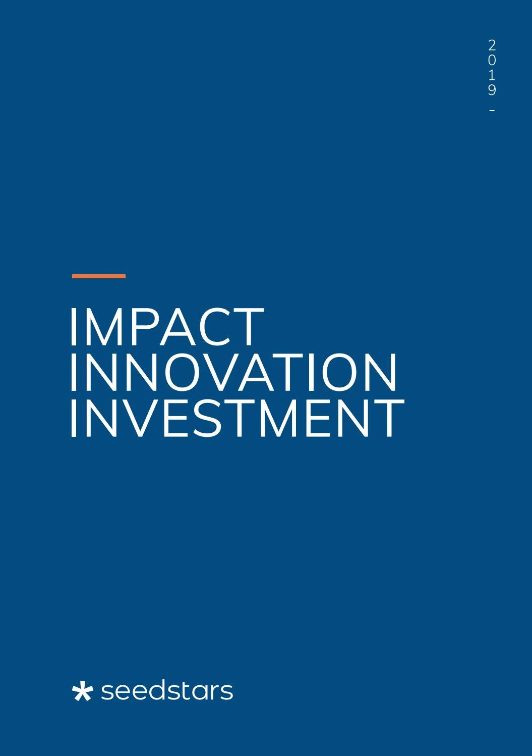 Impact  Innovation  Investment: The Seedstars Report 2019 on
