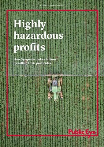Highly hazardous profits by Public Eye - issuu